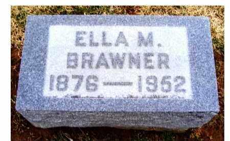 BRAWNER, ELLA M. - Adams County, Ohio | ELLA M. BRAWNER - Ohio Gravestone Photos