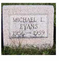 EVANS, MICHAEL L. - Adams County, Ohio | MICHAEL L. EVANS - Ohio Gravestone Photos