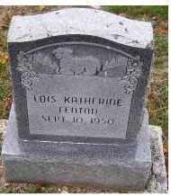 FENTON, LOIS KATHERINE - Adams County, Ohio | LOIS KATHERINE FENTON - Ohio Gravestone Photos