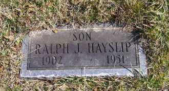 HAYSLIP, RALPH J. - Adams County, Ohio | RALPH J. HAYSLIP - Ohio Gravestone Photos