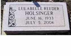 REEDER HOLSINGER, LULABELLE - Adams County, Ohio | LULABELLE REEDER HOLSINGER - Ohio Gravestone Photos