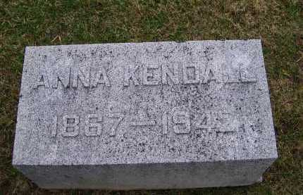 KENDALL, ANNA - Adams County, Ohio | ANNA KENDALL - Ohio Gravestone Photos