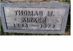 KIRKER, THOMAS M. - Adams County, Ohio | THOMAS M. KIRKER - Ohio Gravestone Photos