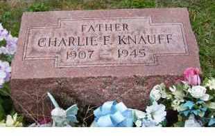 KNAUFF, CHARLIE - Adams County, Ohio | CHARLIE KNAUFF - Ohio Gravestone Photos