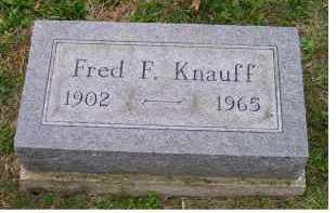 KNAUFF, FRED F. - Adams County, Ohio | FRED F. KNAUFF - Ohio Gravestone Photos