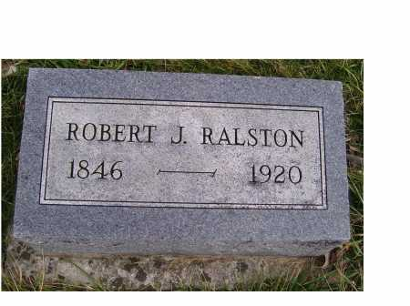 RALSTON, ROBERT J. - Adams County, Ohio | ROBERT J. RALSTON - Ohio Gravestone Photos