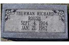 ROUSH, THURMAN RICHARD - Adams County, Ohio | THURMAN RICHARD ROUSH - Ohio Gravestone Photos