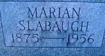 SLABAUGH, MARIAN - Allen County, Ohio | MARIAN SLABAUGH - Ohio Gravestone Photos