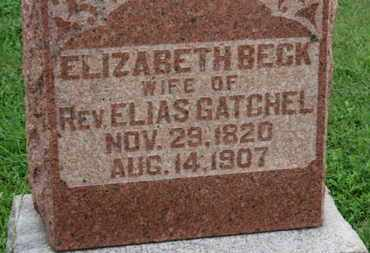 BECK GATCHEL, ELIZABETH - Ashland County, Ohio | ELIZABETH BECK GATCHEL - Ohio Gravestone Photos
