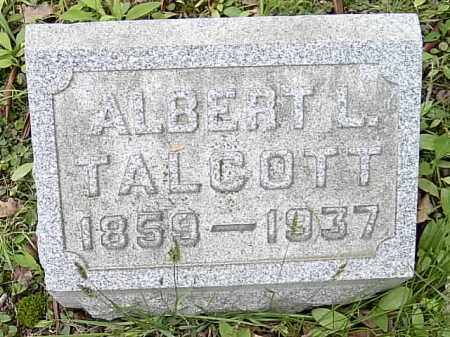 TALCOTT, ALBERT L. - Ashtabula County, Ohio | ALBERT L. TALCOTT - Ohio Gravestone Photos