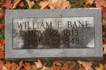 BANE, WILLIAM E. - Athens County, Ohio | WILLIAM E. BANE - Ohio Gravestone Photos