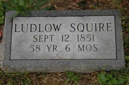 SQUIRE, LUDLOW - Athens County, Ohio | LUDLOW SQUIRE - Ohio Gravestone Photos