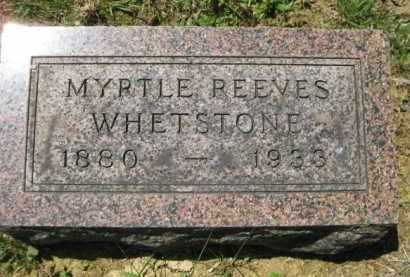 REEVES WHETSTONE, MYRTLE - Athens County, Ohio | MYRTLE REEVES WHETSTONE - Ohio Gravestone Photos