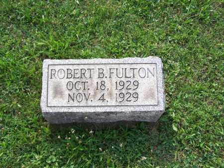 FULTON, ROBERT B - Belmont County, Ohio | ROBERT B FULTON - Ohio Gravestone Photos