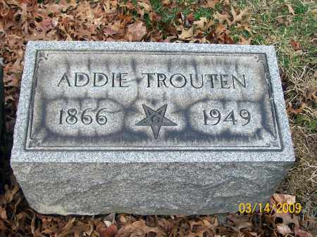 TROUTEN, ADDIE - Belmont County, Ohio | ADDIE TROUTEN - Ohio Gravestone Photos