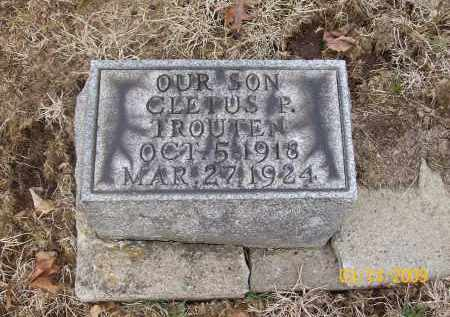 TROUTEN, CLETUS P. - Belmont County, Ohio | CLETUS P. TROUTEN - Ohio Gravestone Photos