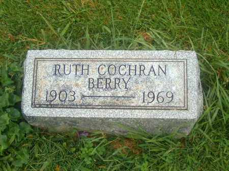 COCHRAN BERRY, RUTH - Brown County, Ohio | RUTH COCHRAN BERRY - Ohio Gravestone Photos