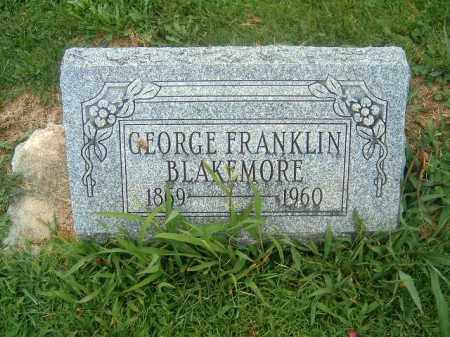 BLAKEMORE, GEORGE  FRANKLIN - Brown County, Ohio | GEORGE  FRANKLIN BLAKEMORE - Ohio Gravestone Photos