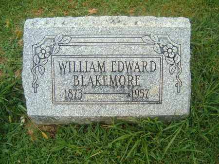BLAKEMORE, WILLIAM  EDWARD - Brown County, Ohio | WILLIAM  EDWARD BLAKEMORE - Ohio Gravestone Photos