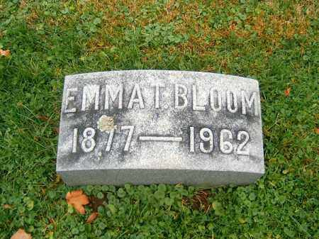 BLOOM, EMMA  T - Brown County, Ohio | EMMA  T BLOOM - Ohio Gravestone Photos