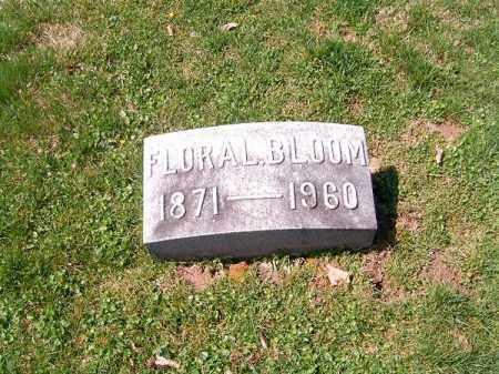 BLOOM, FLORA   F - Brown County, Ohio | FLORA   F BLOOM - Ohio Gravestone Photos