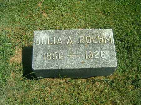 BOEHM, JULIA  A - Brown County, Ohio | JULIA  A BOEHM - Ohio Gravestone Photos