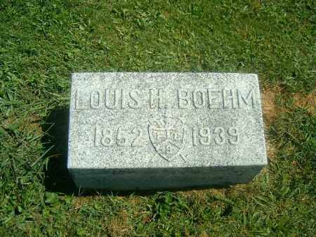 BOEHM, LOUIS   H - Brown County, Ohio | LOUIS   H BOEHM - Ohio Gravestone Photos