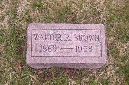 BROWN, WALTER  R - Brown County, Ohio | WALTER  R BROWN - Ohio Gravestone Photos
