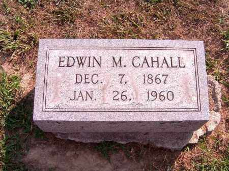 CAHALL, EDWIN  M - Brown County, Ohio | EDWIN  M CAHALL - Ohio Gravestone Photos