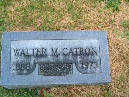 CATRON, WALTER  M - Brown County, Ohio | WALTER  M CATRON - Ohio Gravestone Photos
