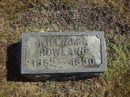 HOWLAND, WILLIAM  I - Brown County, Ohio | WILLIAM  I HOWLAND - Ohio Gravestone Photos