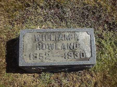 HOWLAND, WILLIAM  I - Brown County, Ohio | WILLIAM  I HOWLAND - Ohio Gravestone Photos