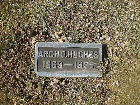 HUGHES, ARCH  O - Brown County, Ohio | ARCH  O HUGHES - Ohio Gravestone Photos