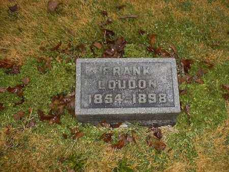 LOUDON, FRANK - Brown County, Ohio | FRANK LOUDON - Ohio Gravestone Photos
