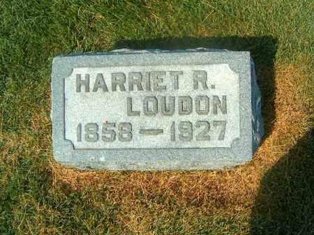LOUDON, HARRIET  R - Brown County, Ohio | HARRIET  R LOUDON - Ohio Gravestone Photos