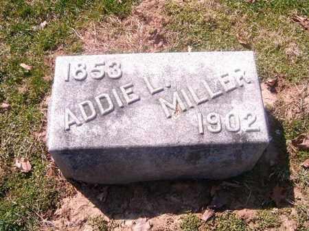 MILLER, ADDIE  L - Brown County, Ohio | ADDIE  L MILLER - Ohio Gravestone Photos
