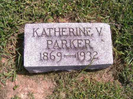 PARKER, KATHERINE  V - Brown County, Ohio | KATHERINE  V PARKER - Ohio Gravestone Photos