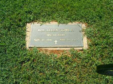 TOWLES, ROY   ALLEN - Brown County, Ohio | ROY   ALLEN TOWLES - Ohio Gravestone Photos