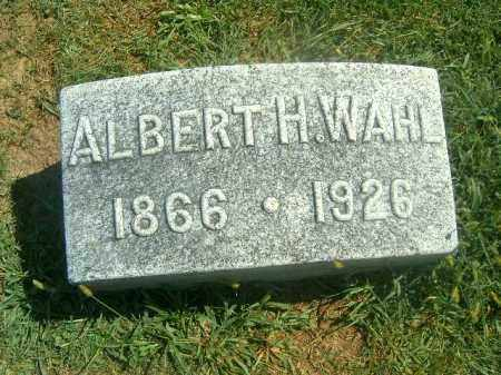 WAHL, ALBERT H - Brown County, Ohio | ALBERT H WAHL - Ohio Gravestone Photos