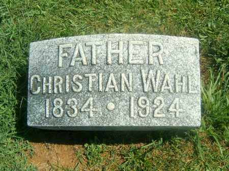 WAHL, CHRISTIAN - Brown County, Ohio | CHRISTIAN WAHL - Ohio Gravestone Photos