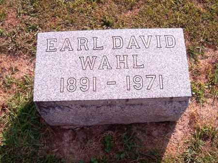 WAHL, EARL DAVID - Brown County, Ohio | EARL DAVID WAHL - Ohio Gravestone Photos