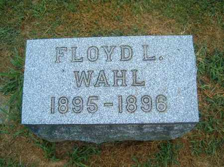 WAHL, FLOYD  L - Brown County, Ohio | FLOYD  L WAHL - Ohio Gravestone Photos