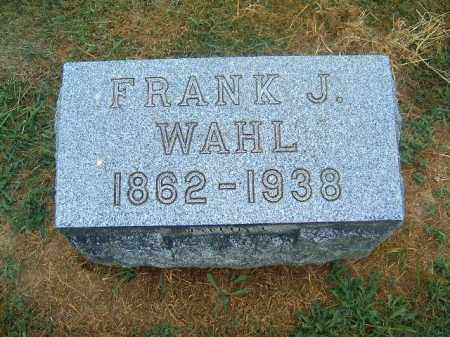 WAHL, FRANK   J - Brown County, Ohio | FRANK   J WAHL - Ohio Gravestone Photos
