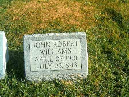 WILLIAMS, JOHN  ROBERT - Brown County, Ohio | JOHN  ROBERT WILLIAMS - Ohio Gravestone Photos