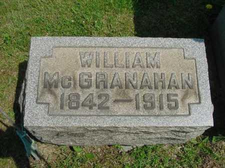 MCGRANAHAN, WILLIAM - Carroll County, Ohio | WILLIAM MCGRANAHAN - Ohio Gravestone Photos