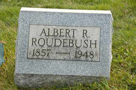 ROUDEBUSH, ALBERT R. - Carroll County, Ohio | ALBERT R. ROUDEBUSH - Ohio Gravestone Photos