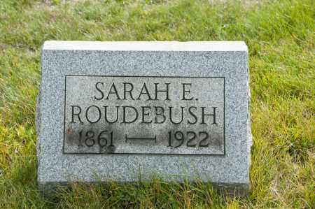 SMITH ROUDEBUSH, SARAH ELLA - Carroll County, Ohio | SARAH ELLA SMITH ROUDEBUSH - Ohio Gravestone Photos