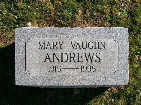 ANDREWS, MARY VAUGHN - Champaign County, Ohio | MARY VAUGHN ANDREWS - Ohio Gravestone Photos
