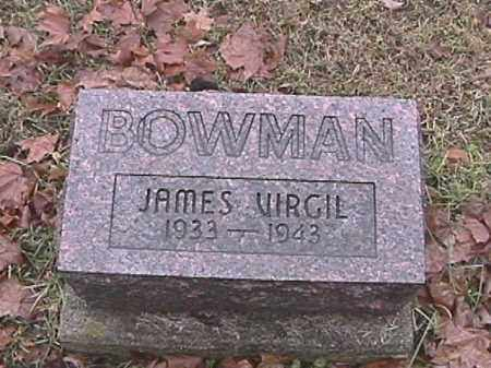 BOWMAN, JAMES VIRGIL - Champaign County, Ohio | JAMES VIRGIL BOWMAN - Ohio Gravestone Photos