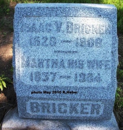 BRICKER, ISAAC VALENTINE - Champaign County, Ohio | ISAAC VALENTINE BRICKER - Ohio Gravestone Photos